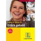 Glück gehabt. Lesen & Hören (Mit Hörbuch). Stufe A1