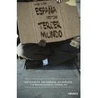 España, destino tercer mundo. Endeudados, sin fábricas, sin empleos y atrapados por el corralito
