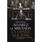 La España que soñé. Recuerdos de un hombre de consenso