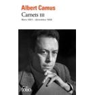Carnets - Tome 3, Mars 1951 - décembre 1959