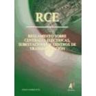 RCE Reglamento sobre centrales electricas y subestaciones