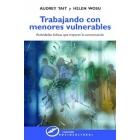 Trabajando con menores vulnerables. Actividades lúdicas que mejoran la comunicación