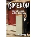 Maigret Lognon and the Gangsters: Maigret 39