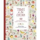 Todos a la cocina. 100 recetas para intolerantes al gluten, al huevo y a la lactosa