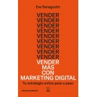Vender más con marketing digital. Tu estrategia online paso a paso