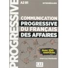 Communication progressive du français des affaires A2 B1 niveau intermédiaire : Avec 250 exercices