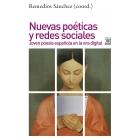Nuevas poéticas y redes sociales: joven poesía española en la era digital