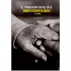 El trabajador social en el ámbito gerontológico