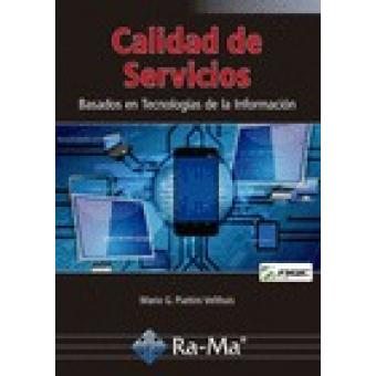 Calidad de servicios. Basados en Tecnologías de la Información