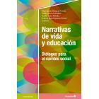 Narrativas de vida y educación. Diálogos para el cambio social
