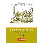 Behalt das Leben lieb. Niveau 3: Ein Leseprojekt nach dem Roman von Jaap ter Haar. Arbeitsbuch mit Lösungen. einfach lesen! - für Lesefortgeschrittene