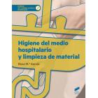 Higiene del medio hospitalario y limpieza de material (CFGM)