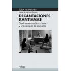 Decantaciones kantianas: diecinueve estudios críticos y una visión de conjunto