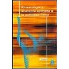 Kinesología y anatomía aplicada a la actividad física