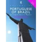 Colloquial Portuguese of Brazil .The complete course for beginners. (l