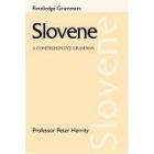 Slovene: A comprehensive grammar