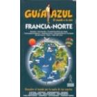 Francia Norte. Guía Azul