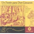 Un festiín para Don Giovanni.