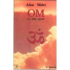 Om : la silaba sagrada