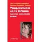 Temperamento en la infancia. Aspectos conceptuales básicos
