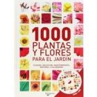 1000 plantas y flores para el jardín (guia+CD)