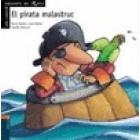 El pirata malastruc (PICTOGRAMES Dolents de conte)
