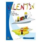 Valentín un paso más en el aprendizaje de la lengua española