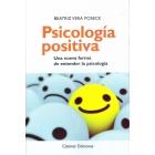 Psicologia positiva. Una nueva forma de entender la psicología