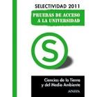 Selectividad pruebas 2011. Ciencias de la Tierra y del Medio Ambiente