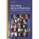 Les veus de la influència: 15 entrevistes a periodistes catalans