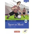 Sport ist Mord. A1/A2 mit Audio-CD