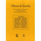Álbum de familia (re)presentación, (re)creación e (in)materialidad de las fotografías familiares