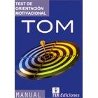 TOM. Test de Orientación Motivacional