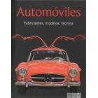 Automóviles. Fabricantes, modelos, técnicas