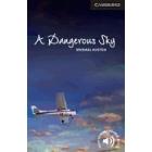 A dangerous sky Level 6 Advanced Book