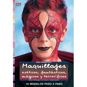 Maquillajes exóticos, fantásticos, mágicos y terroríficos