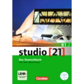studio 21 B1: Teilband 2 Das Deutschbuch (Kurs- und Übungsbuch mit DVD-ROM)