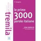 Le prime 3000 parole italiane con esercizi (Livello: B1/B2)