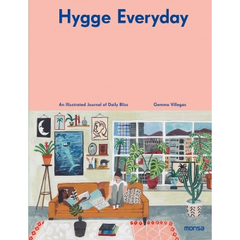 Hygg Everyday. An Illustrated Journal of Daily Bliss