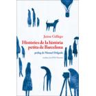 Històries de la història petita de Barcelona