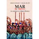 Mar de viento. Los orígenes de la Armada española