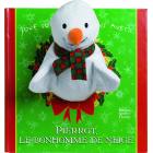 Pierrot, le bonhomme de neige (Livres à toucher)