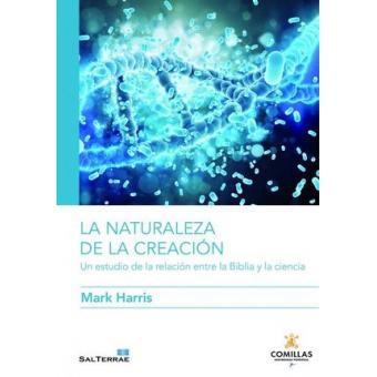 La naturaleza de la creación: un estudio de la relación entre la Biblia y la ciencia