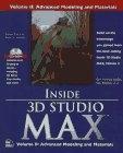 Inside 3D Studio Max Vol. II ( Advanced modeling and materials)