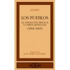 Los pueblos/ La Andalucía trágica y otros artículos (1904-1905)