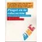 Piaget en la educación. Debate en torno de sus aportaciones