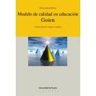 Modelo de calidad en educación. Goien. Camino hacia la mejora contínua