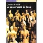 La construcció de Xina. El període formatiu de la civilització xinesa