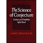 The science of conjecture (Evidence and probability before Pascal)