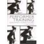 Performer training: developments across cultures